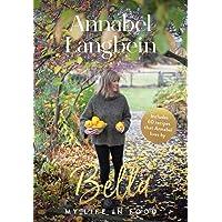 Bella: My life in food