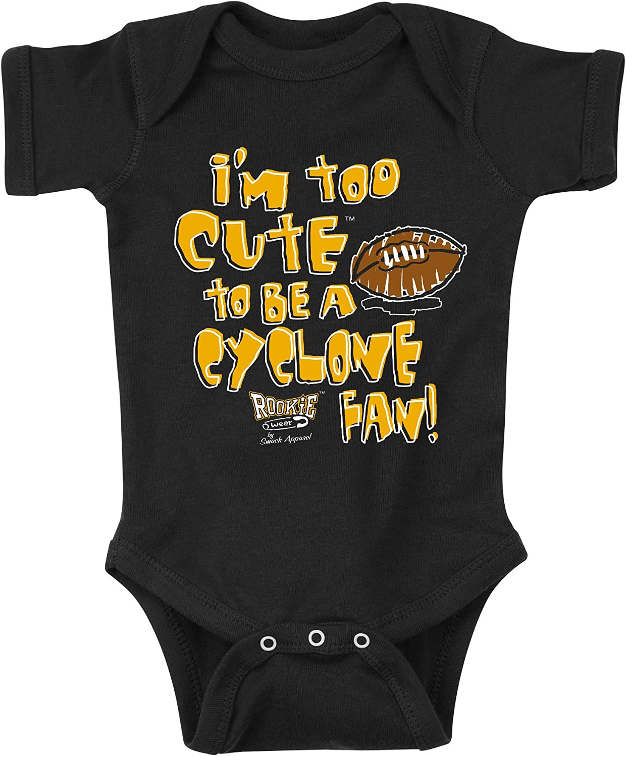 Black Onesie or Toddler Tee Im Too Cute to be a Cyclone Fan NB-4T Smack Apparel Iowa Football Fans