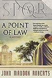 SPQR X: A Point of Law: A Mystery (The SPQR Roman Mysteries)
