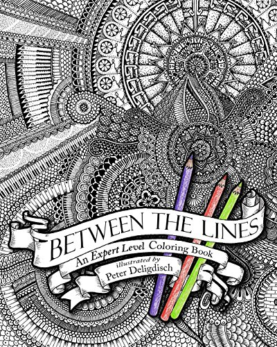 Expert Line - Between the Lines: An Expert Level Coloring Book