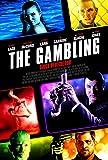 The Gambling - Gioco Pericoloso