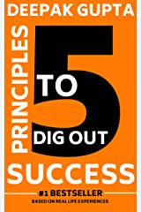 5 Principles To Dig Out Success Kindle Edition