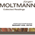 Jürgen Moltmann: Collected Readings
