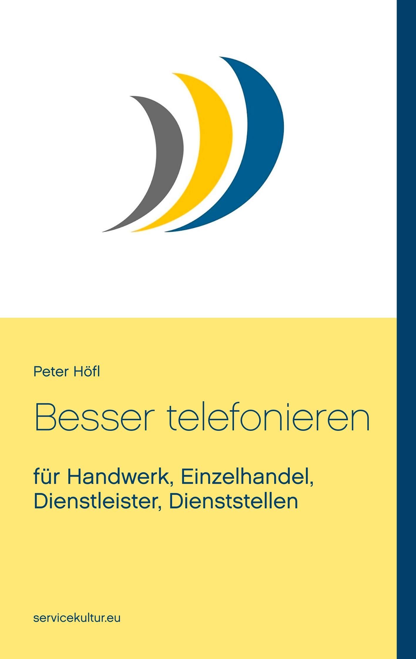 Besser Telefonieren  Für Handwerk Einzelhandel Dienstleister Dienststellen