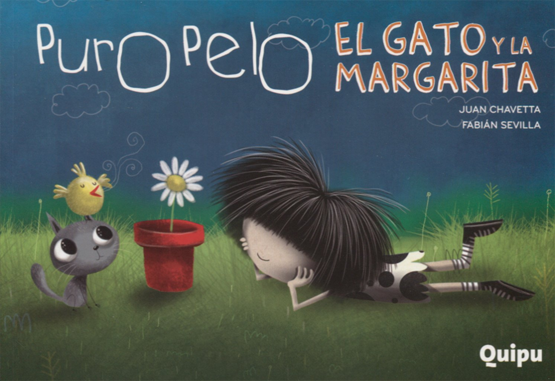 Puro Pelo El Gato Y La Margarita (Spanish) Paperback – 2013