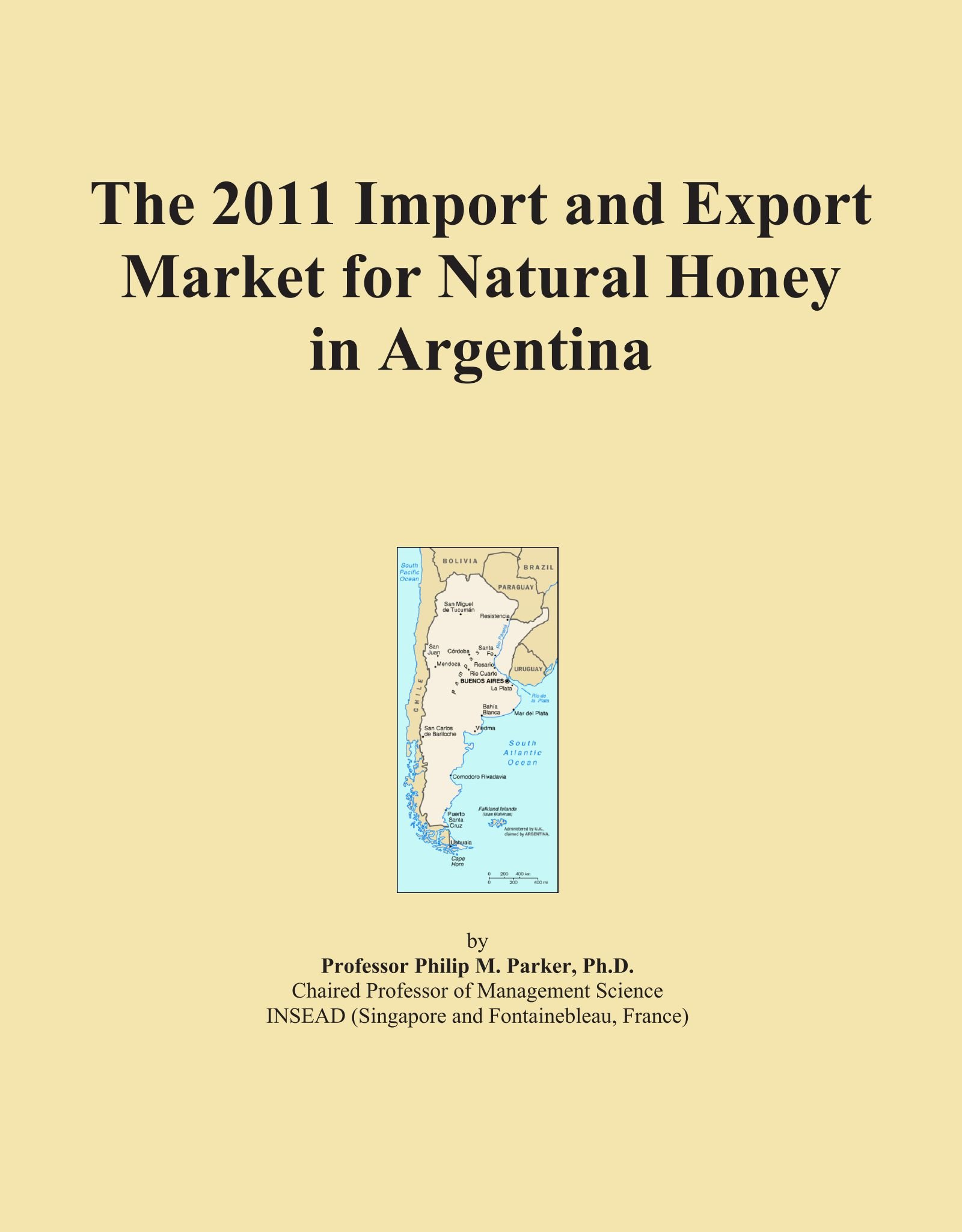 Download The 2011 Import and Export Market for Natural Honey in Argentina pdf epub