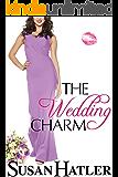 The Wedding Charm (The Wedding Whisperer Book 1)