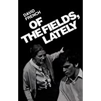 Of the Fields, Lately