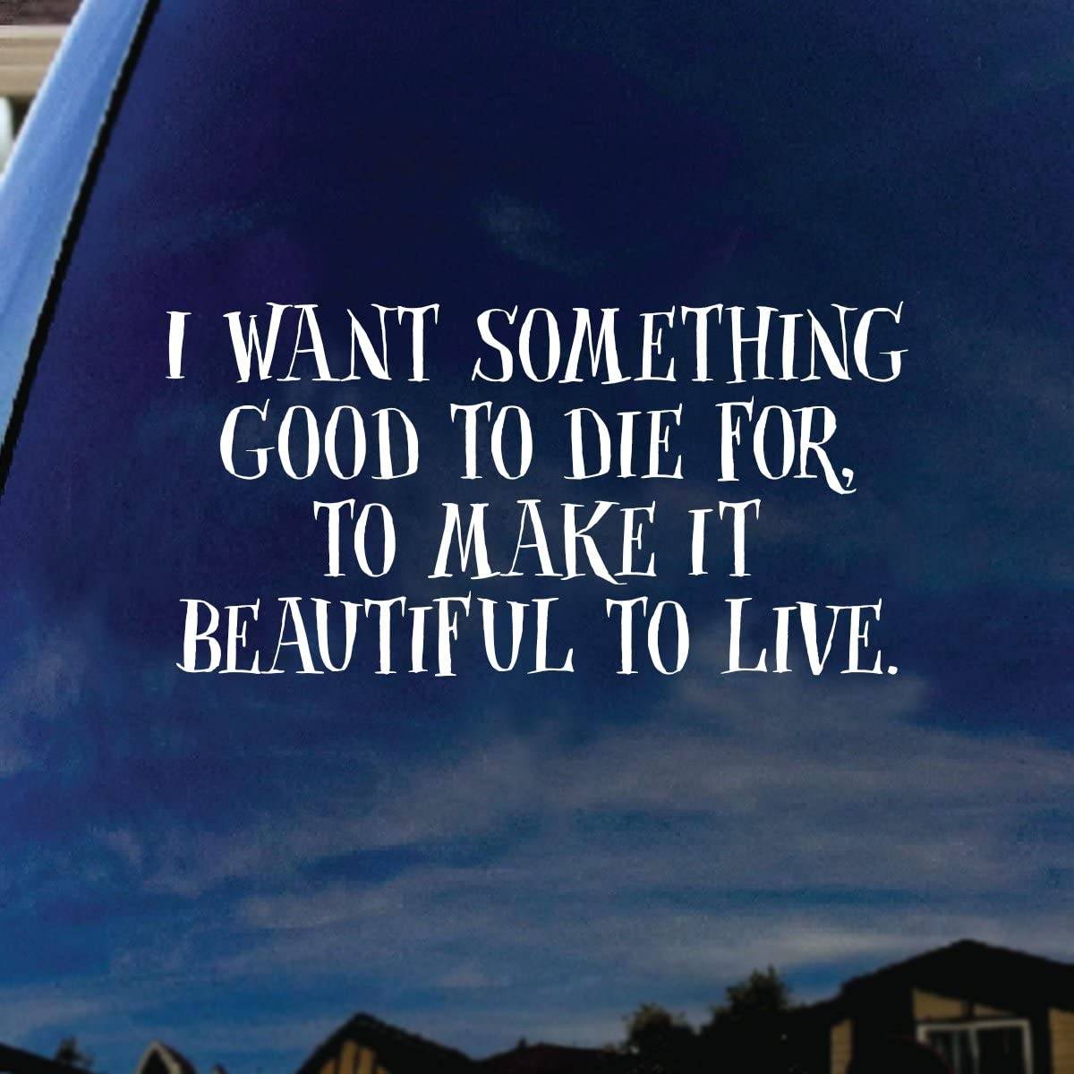 """SoCoolDesign I Want Something Good To Die For Song Lyrics Band Car Truck Laptop Sticker Decal 6"""" Tall (White)"""