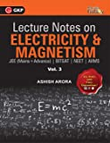 Lecture Notes on Electricity & Magnetism- Physics Galaxy - Vol. III