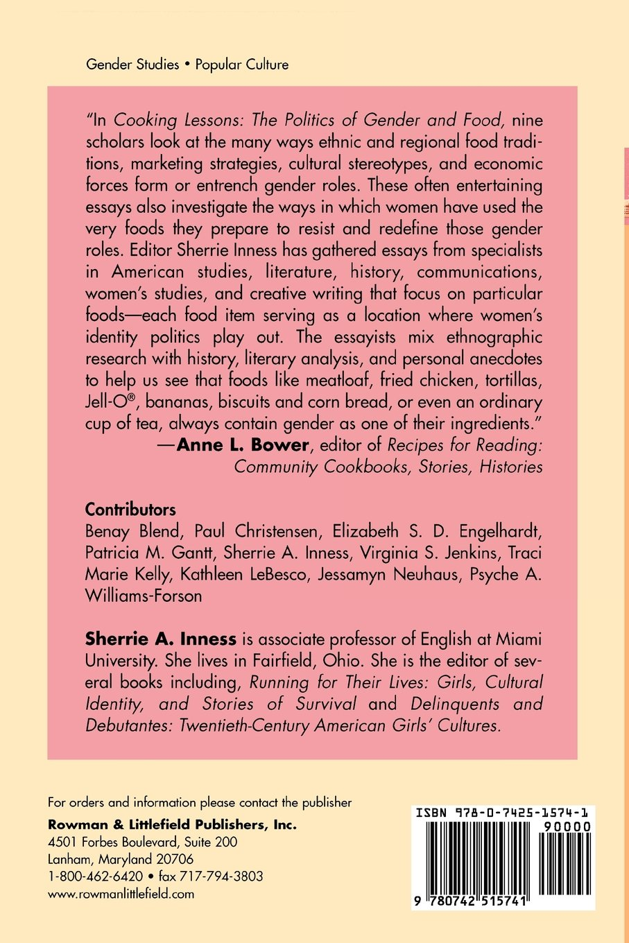 Cooking Lessons: The Politics Of Gender And Food: The Politics Of Gender  And Food: Amazon: Sherrie A Inness: 9780742515741: Books