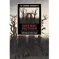 The Cambridge Companion to Gothic Fiction (Cambridge Companions