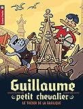 Guillaume petit chevalier, Tome 8 : Le trésor de la basilique