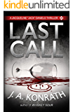 Last Call - A Thriller (Jacqueline Jack Daniels Mysteries Book 10)