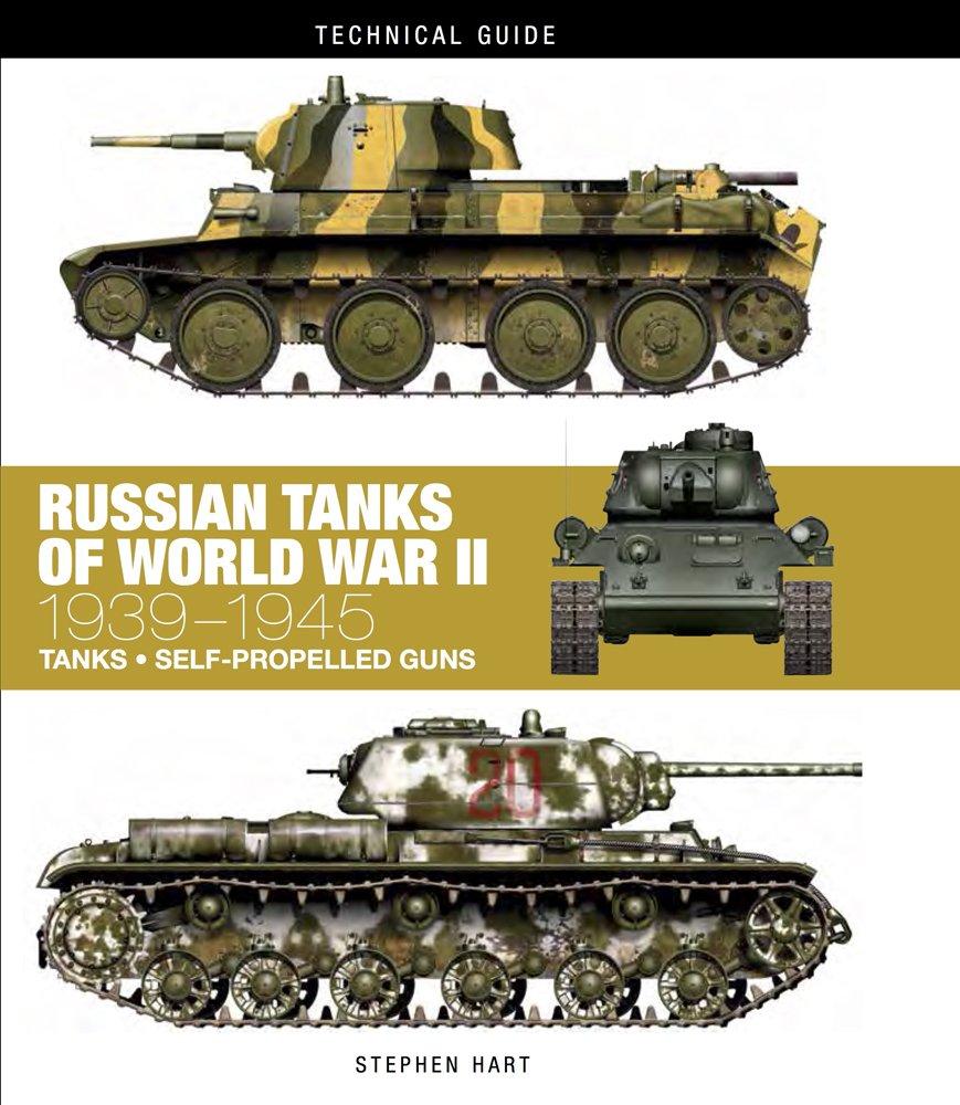 Russian Tanks of World War II: 1939-1945 (Technical Guides)
