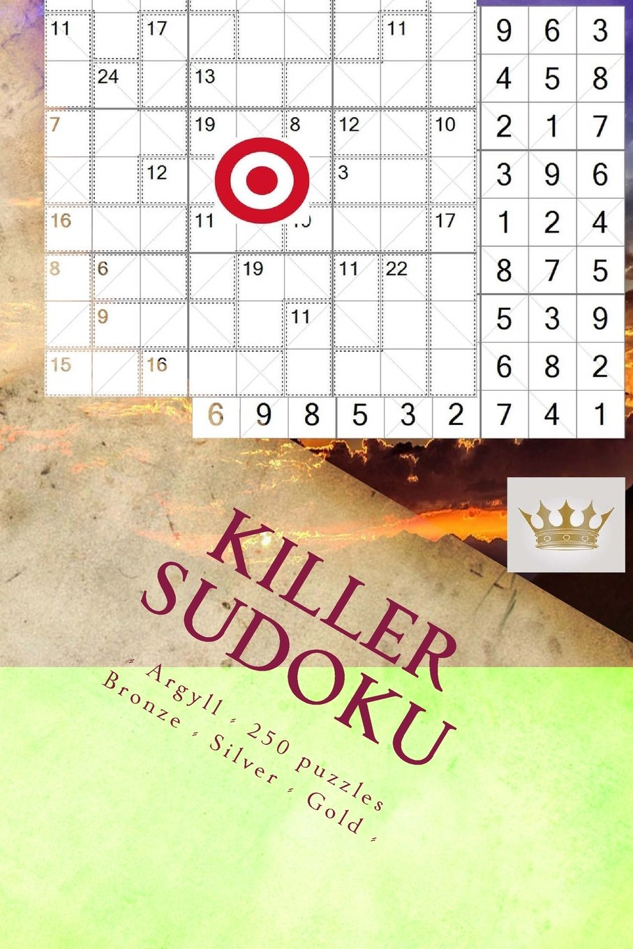 Download Killer Sudoku - Argyll - 250 puzzles Bronze - Silver - Gold - Vol. 171: 9 x 9 PITSTOP. Enjoy this excellent Sudoku. PDF
