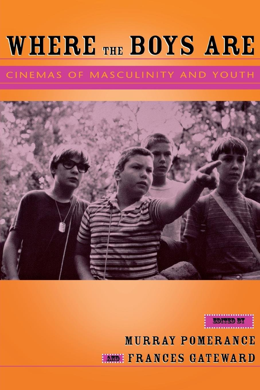 Download Where the Boys Are: Cinemas of Masculinity and Youth (Contemporary Approaches to Film and Media Series) ebook