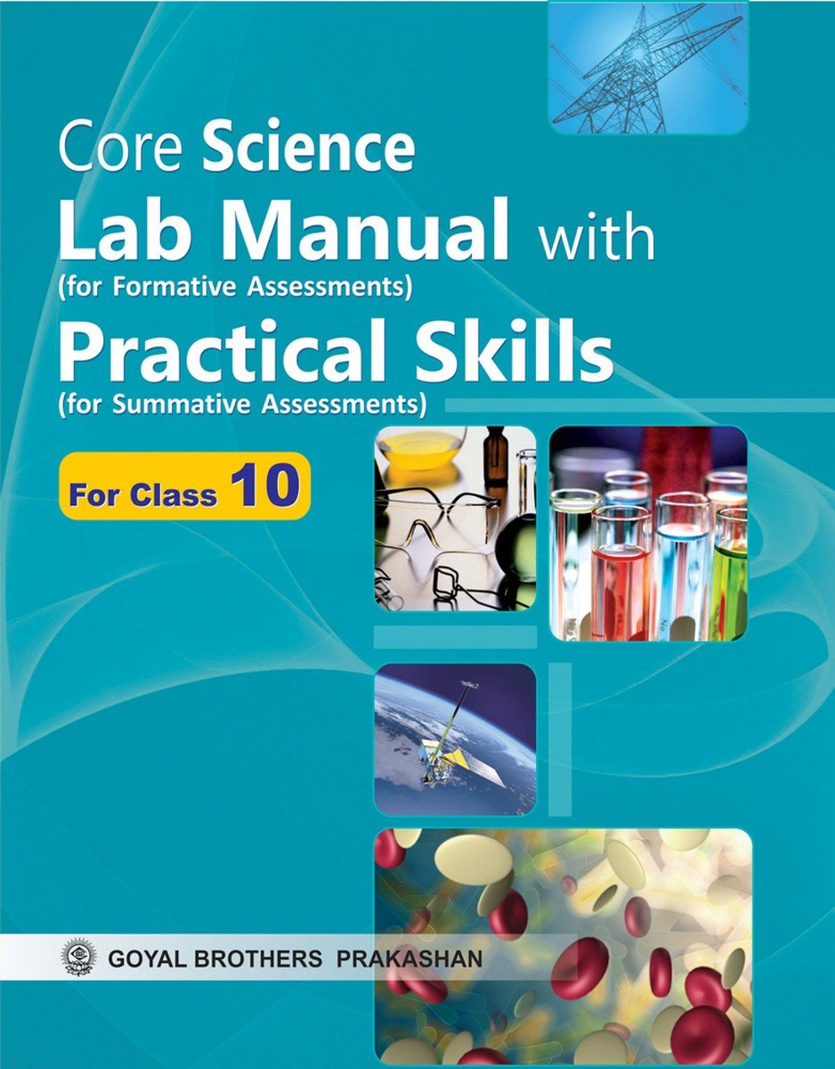 Amazon.in: Buy Core Science Lab Manual with Practical Skills for Class X  Book Online at Low Prices in India | Core Science Lab Manual with Practical  Skills ...