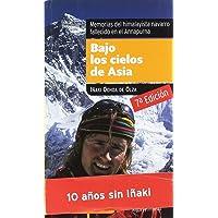 Bajo Los Cielos De Asia ( 7ª Ed.)