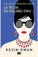 La boda de Rachel Chu (Spanish Edition) Kindle Edition
