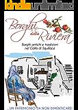 Borghi della Riviera: Borghi antichi e tradizioni nel Golfo di Squillace