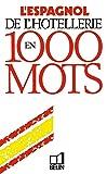 L'espagnol de l'hotellerie en 1000 mots