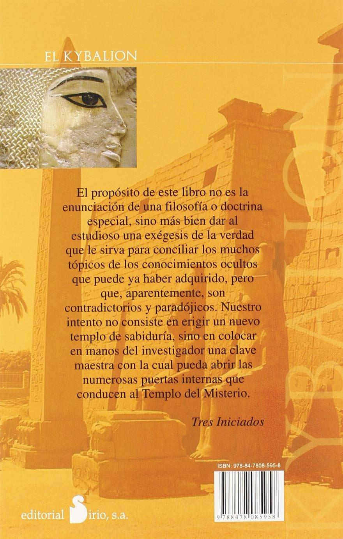 Kybalion, el-sirio- (2012): Amazon.es: Tres Iniciados, EDITORIAL SIRIO:  Libros