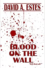Blood on the Wall Paperback