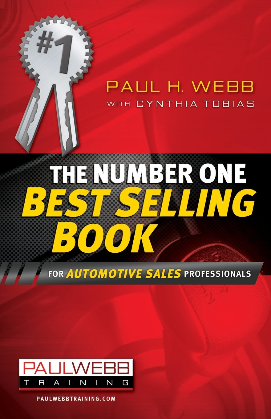 The Number One Best Selling Book ... for Automotive Sales Professionals PDF