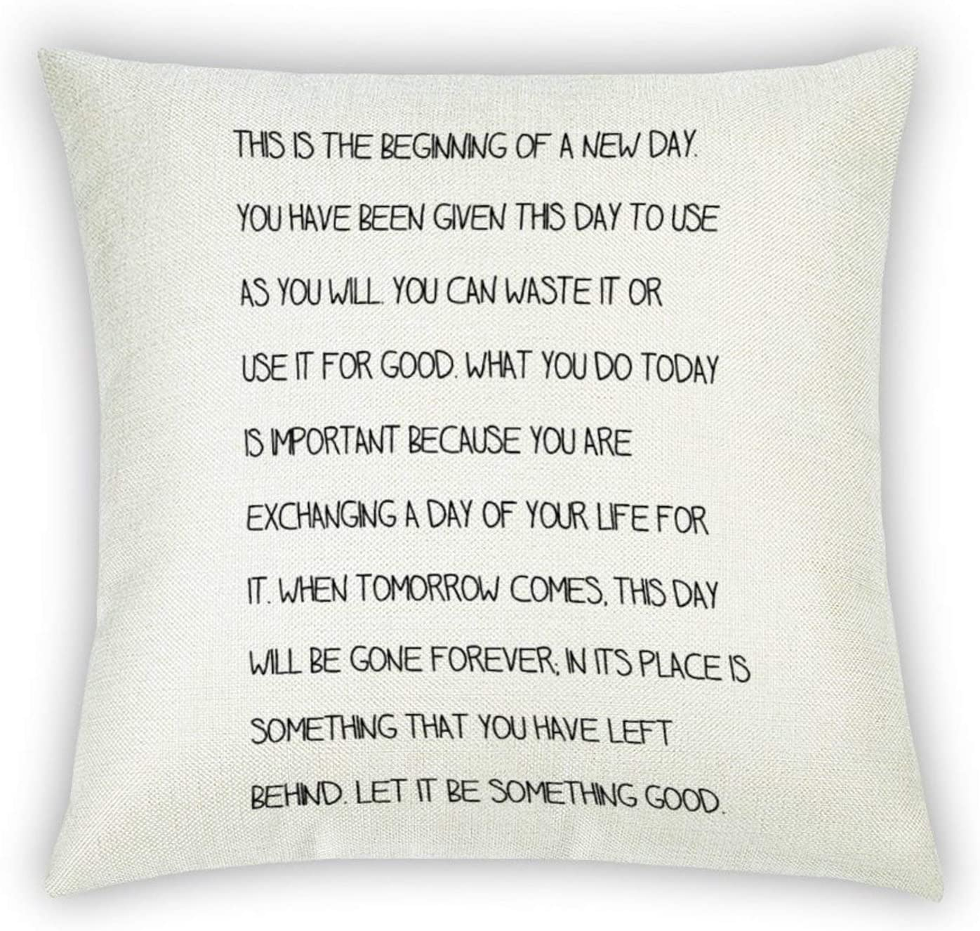 This Is A Beginning of A New Day Throw Pillow Case Cushion Cover,Inspirational quotes,quote saying words Pillow Cover for Sofa Couch Linen, Decorative Pillowcase Gift Rustc Farmhouse Home 18x18