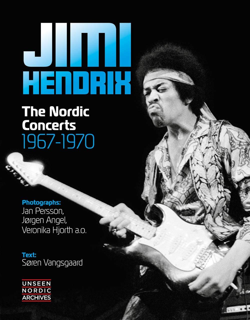 Jimi Hendrix - The Nordic Concerts 1967-1970 (Soren Vangsgaard) [2019] 71SMuhaFFgL