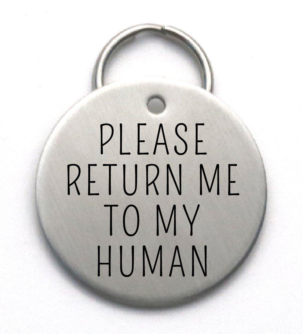 Funny Dog Tag - Please Return Me To My Human - Large Customizable Pet ID - Sturdy Metal