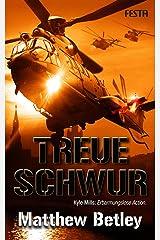 Treueschwur: Thriller (Logan West 2) (German Edition)