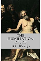 The Humiliation of Job Kindle Edition