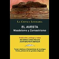 El Avesta: Zoroastrismo y Mazdeísmo, Colección La Crítica