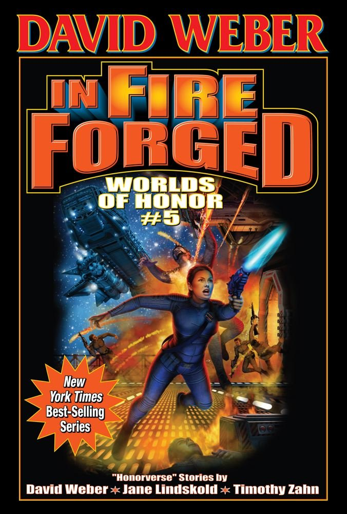 In Fire Forged (Worlds of Honor (Weber)) pdf epub