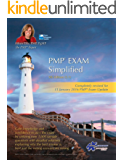 PMP® Exam Simplified: Updated for 2016 Exam (PMP® Exam Prep Series Book 4)