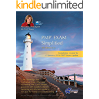 PMP Exam Simplified: Updated for 2016 Exam (PMP Exam Prep Series Book 4)