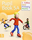 Collins New Primary Maths – Pupil Book 5A (Busy Ant Maths European edition)