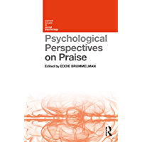 Psychological Perspectives on Praise (English Edition)