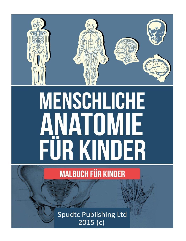 Menschliche Anatomie für Kinder: Malbuch für Kinder: Amazon.de ...