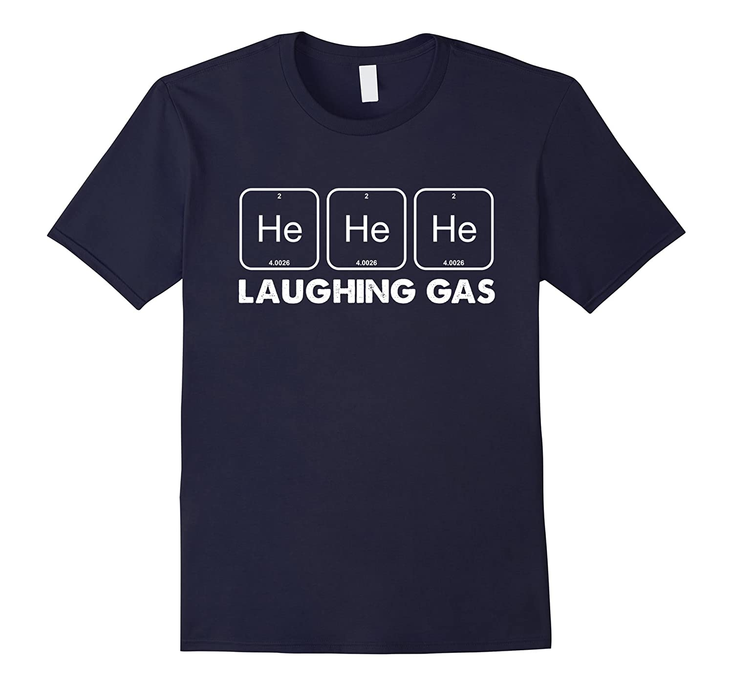 He He He Laughing Gas T-Shirt Funny Chemistry Pun Tee-PL