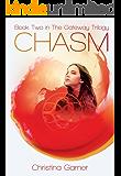 Chasm (The Gateway Trilogy Book 2)