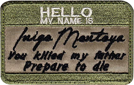 HELLO MY NAME IS INIGO MONTOYA princess bride Hook Embroidered Patch
