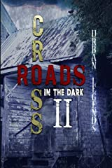 Crossroads in the Dark 2: Urban Legends Paperback