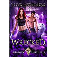 Wrecked (A Wolf Shifter Paranormal Romance) Shadow Sentinels Book 1 (English Edition)