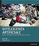 Intelligenza artificiale. Tecnica, materiali e storie dell'arrampicata artificiale classica e new age