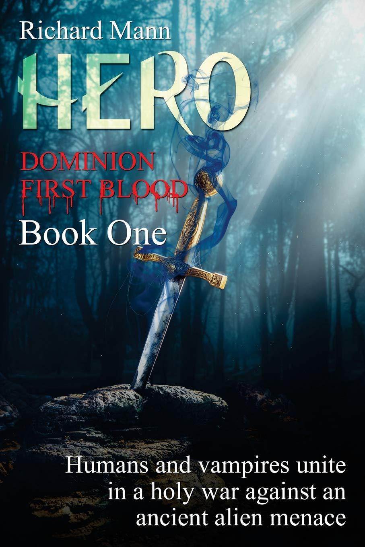 BLOOD BY DAY (VAMPIRE HERO Book 1)