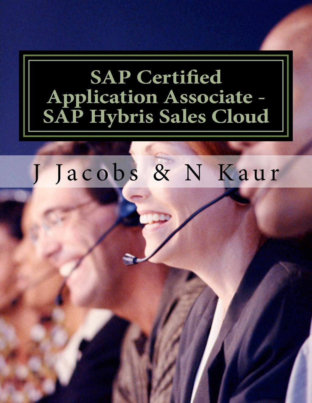 Sap Certified Application Associate Sap Hybris Sales Cloud J