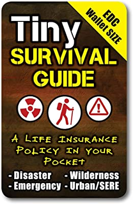Tiny Survival Guide: A Life Insurance Policy in Your Pocket